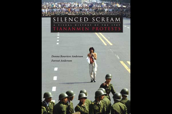 Cover for Silenced Scream: A Visual History of the 1989 Tiananmen Protests